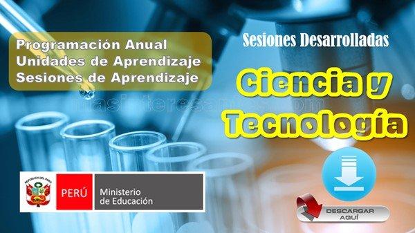 Programación, Unidades y Sesiones de Aprendizaje de Ciencia y Tecnología